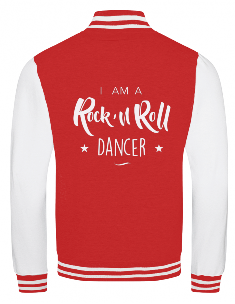 """ I am a rock'n roll dancer "" college jacket"