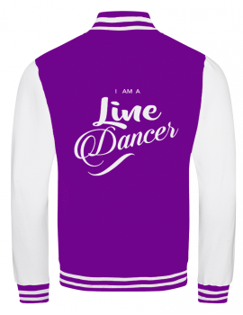 """ I am a line dancer "" college jacket"