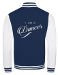 """"""" I am a Country dancer """" college jacket"""